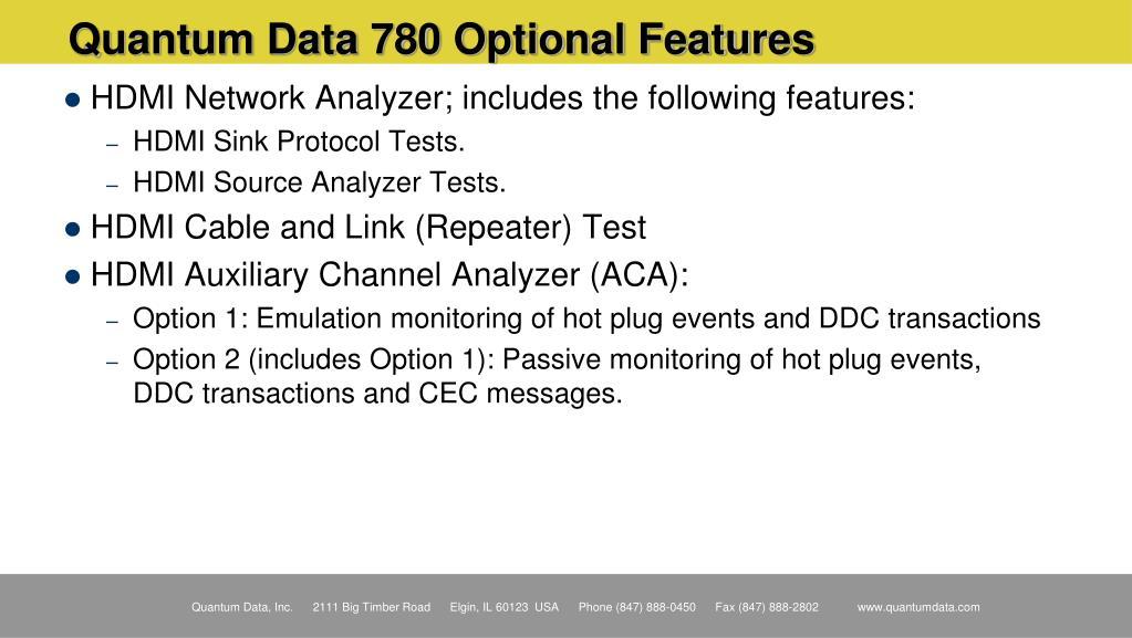 Quantum Data 780 Optional Features