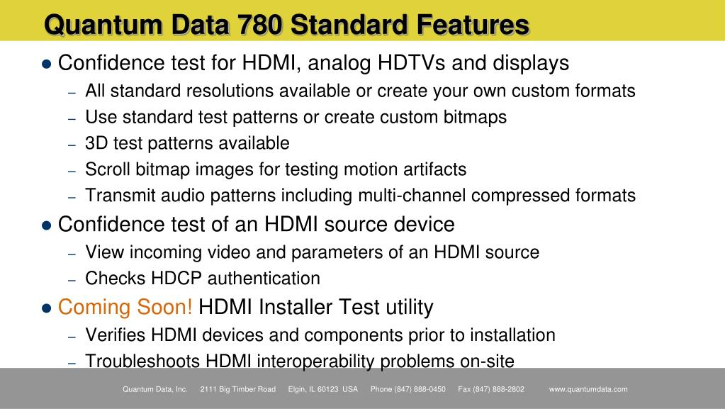 Quantum Data 780 Standard Features