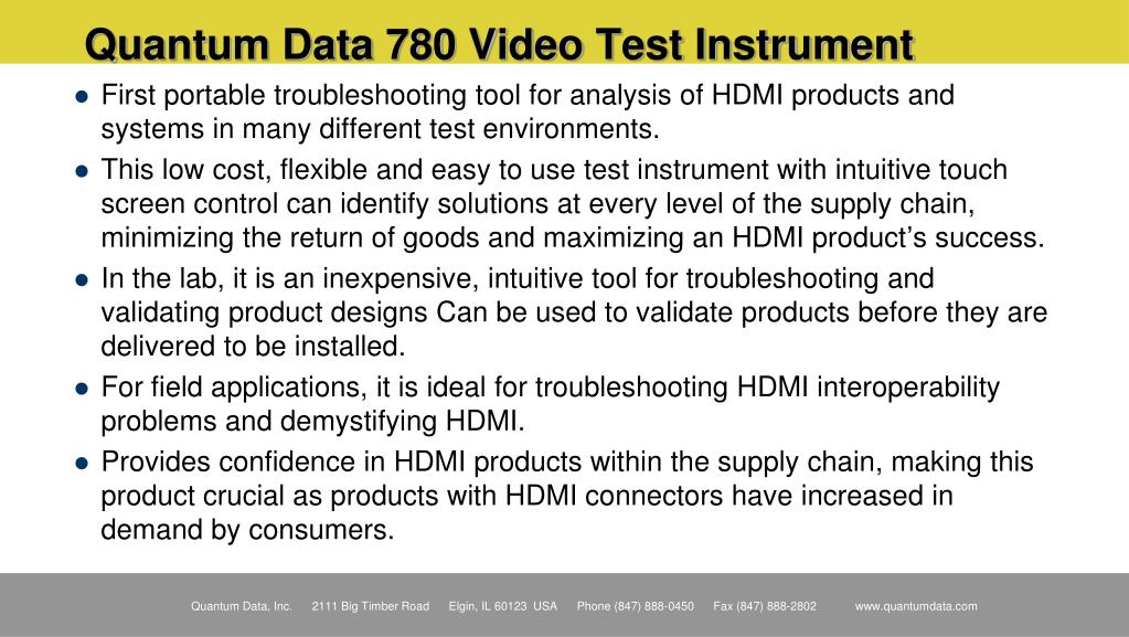 First portable troubleshooting tool for analysis of HDMI products and systems in many different test environments.