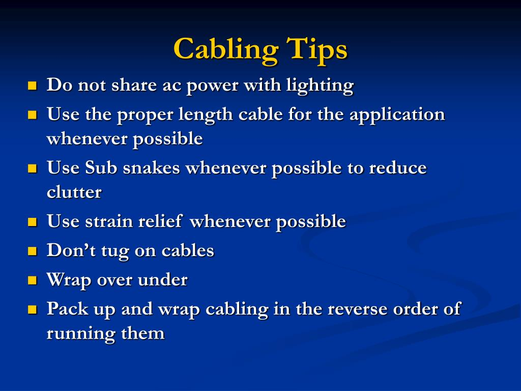 Cabling Tips