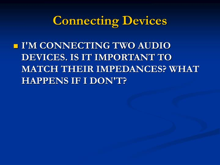 Connecting devices