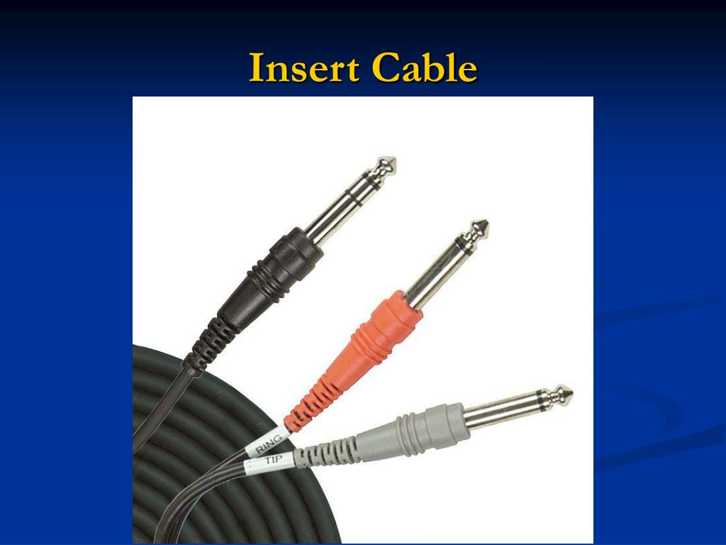 Insert Cable