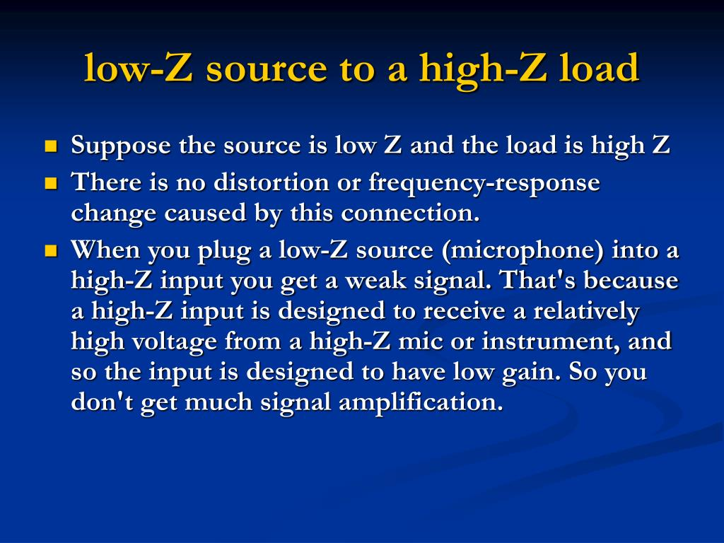 low-Z source to a high-Z load