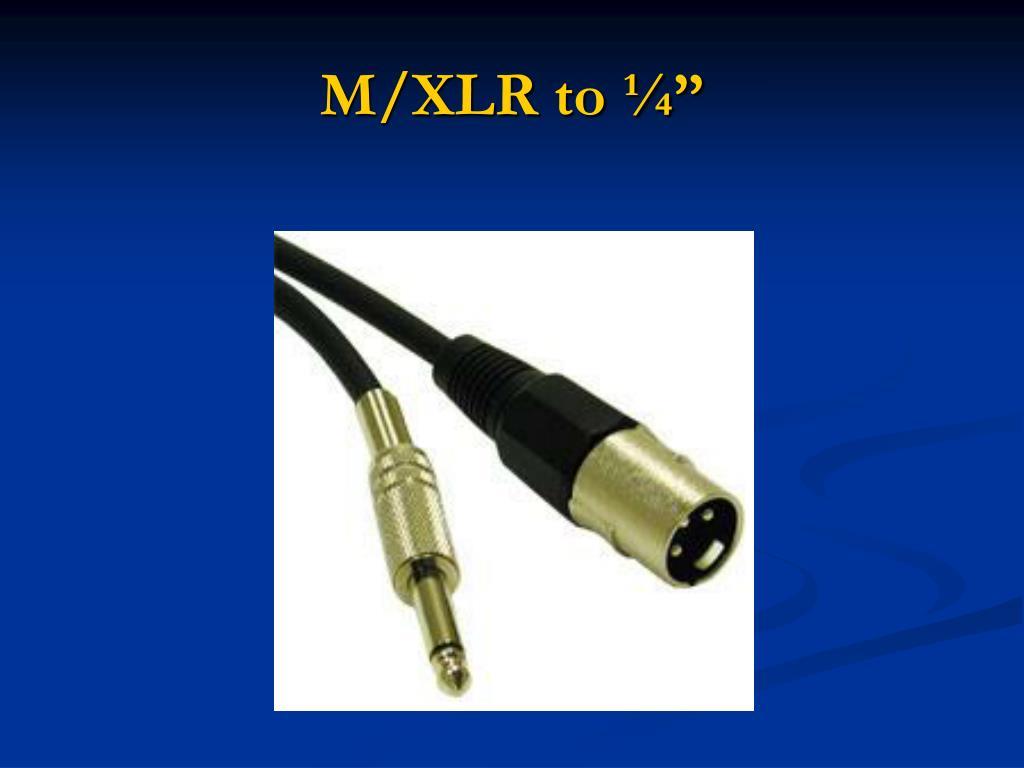 """M/XLR to ¼"""""""