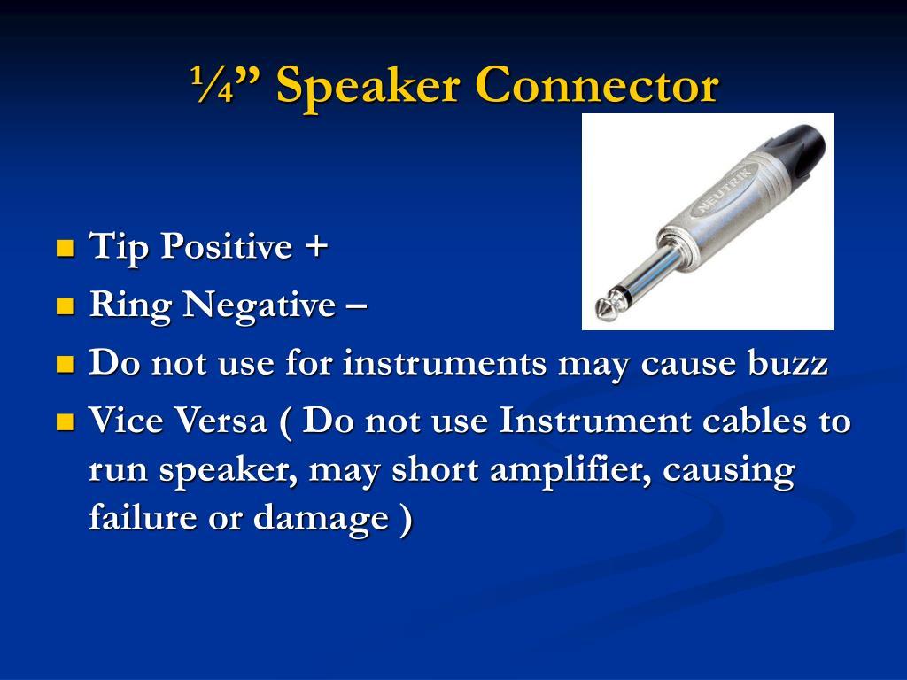 "¼"" Speaker Connector"