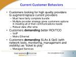 current customer behaviors