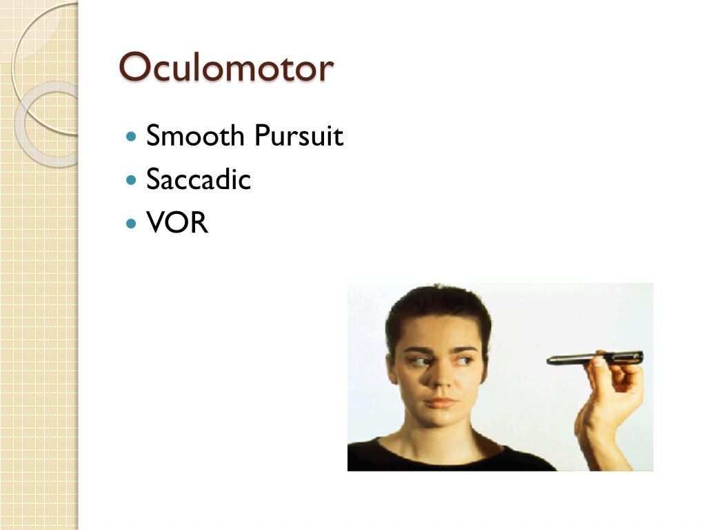 Oculomotor