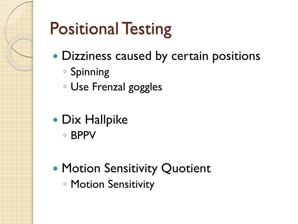 Positional Testing