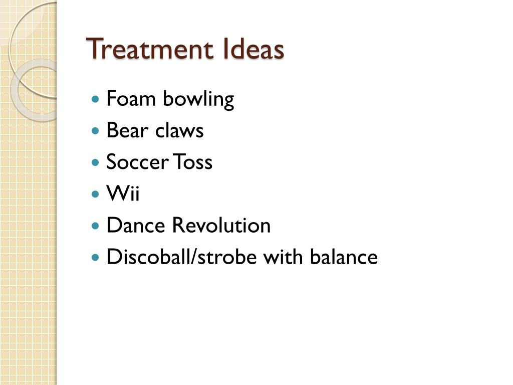 Treatment Ideas