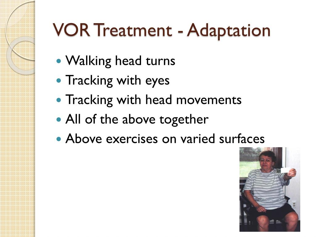 VOR Treatment - Adaptation