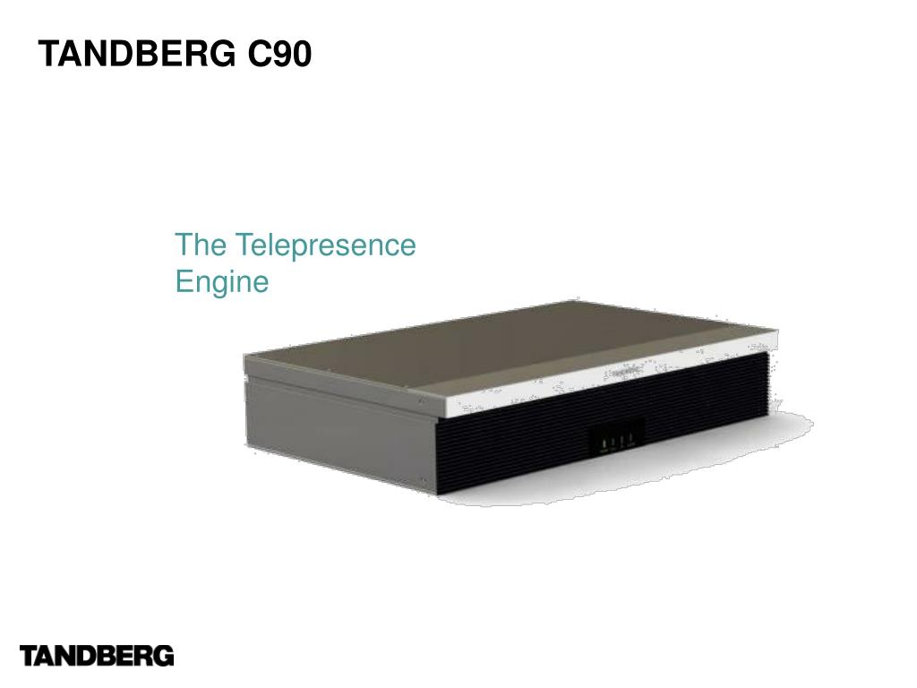 TANDBERG C90