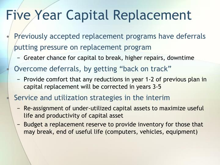 Five Year Capital Replacement