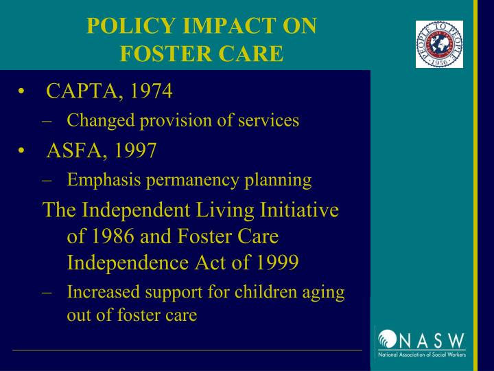 POLICY IMPACT ON