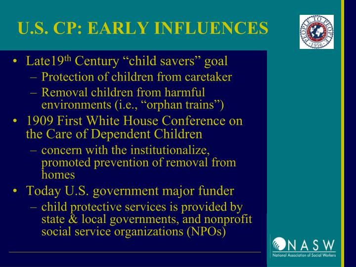U.S. CP: EARLY INFLUENCES