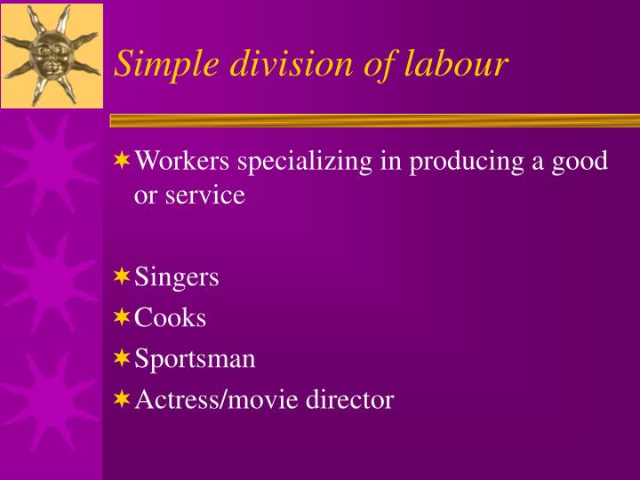 Simple division of labour