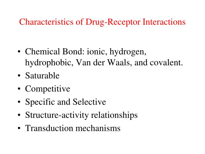 Characteristics of Drug-Receptor Interactions