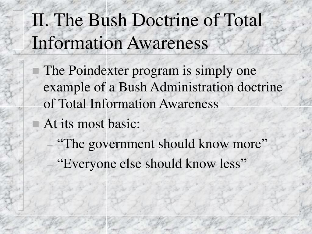 II. The Bush Doctrine of Total Information Awareness