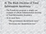 ii the bush doctrine of total information awareness
