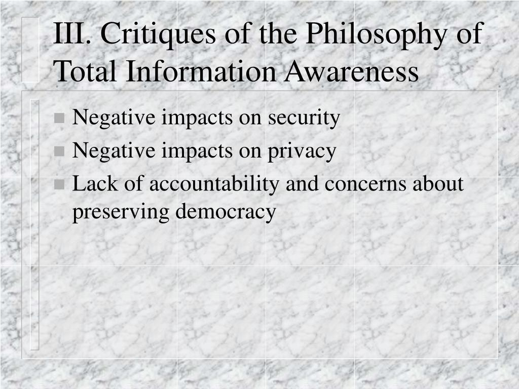 III. Critiques of the Philosophy of Total Information Awareness