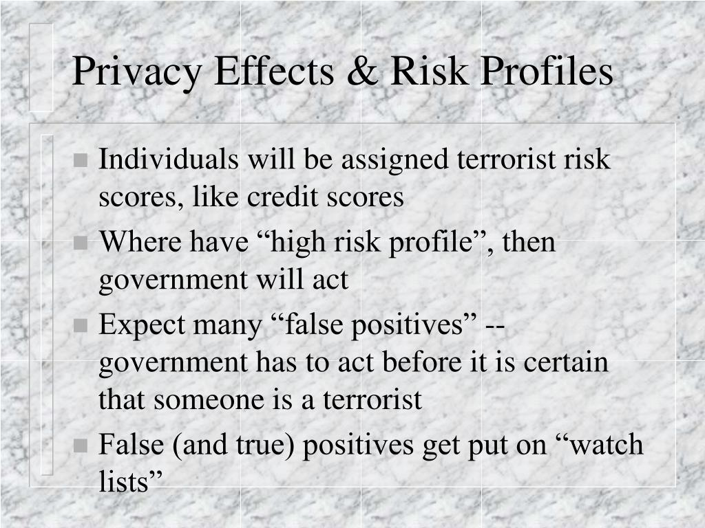Privacy Effects & Risk Profiles