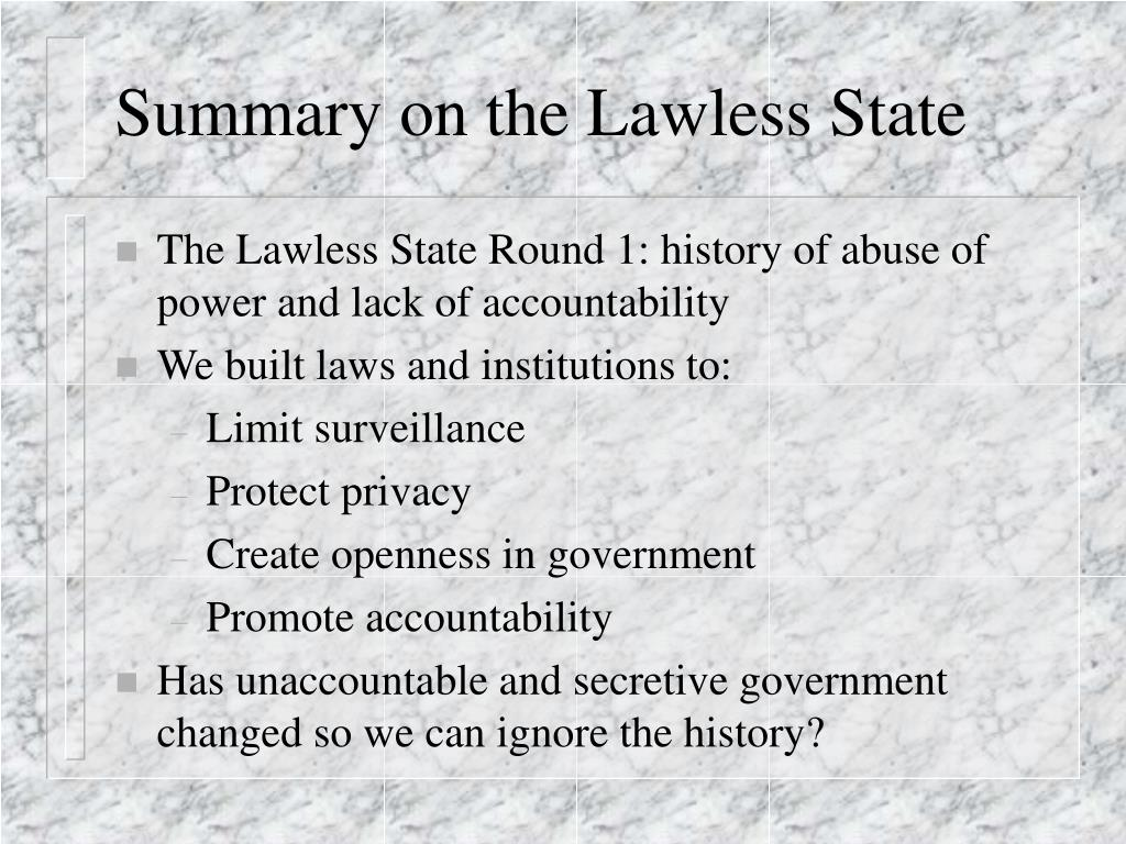 Summary on the Lawless State