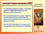automated sequencing system ass