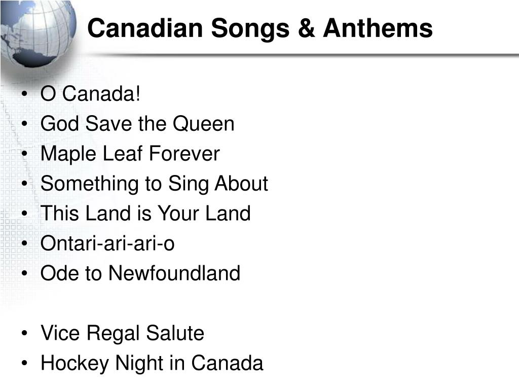 Canadian Songs & Anthems