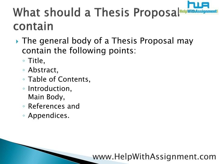 What should a thesis proposal contain