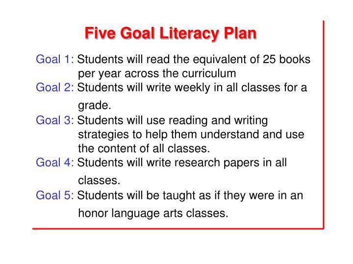 Five Goal Literacy Plan
