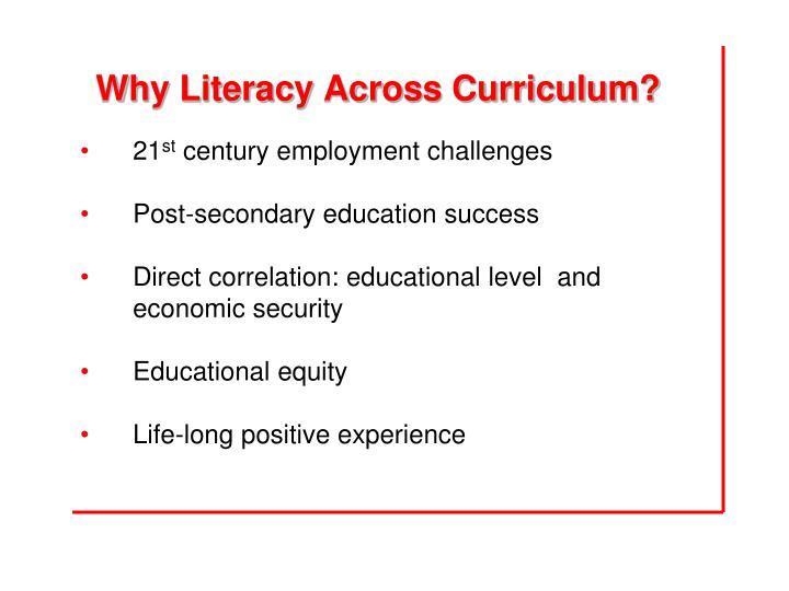 Why Literacy Across Curriculum?
