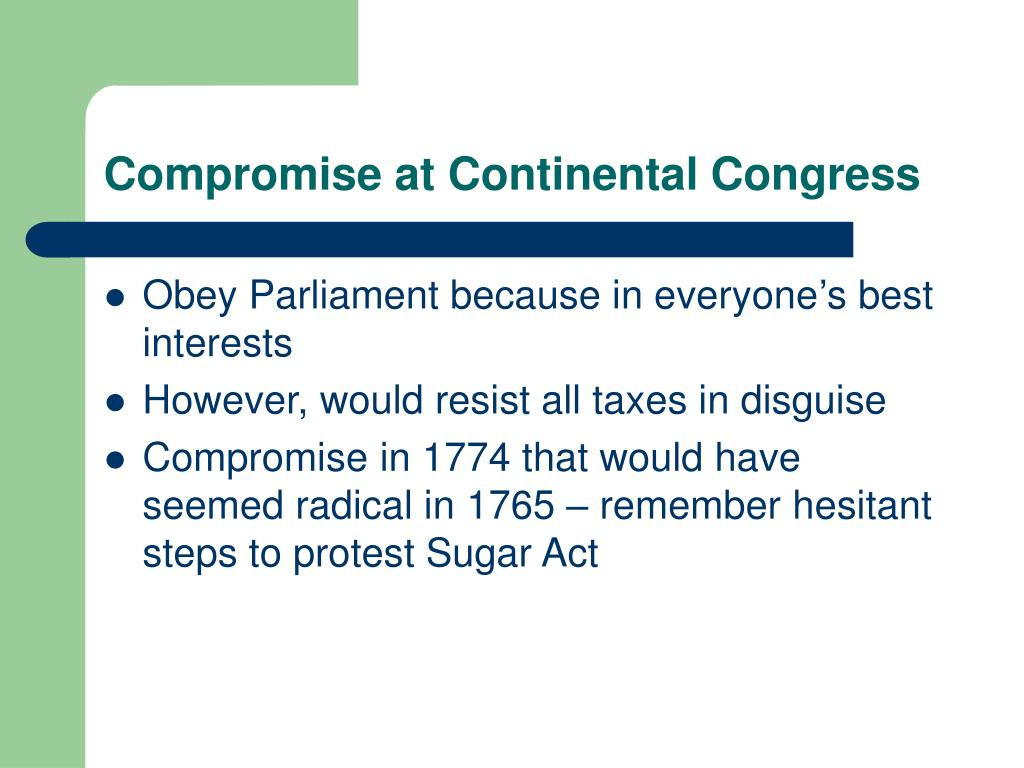 Compromise at Continental Congress