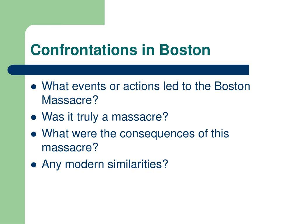Confrontations in Boston