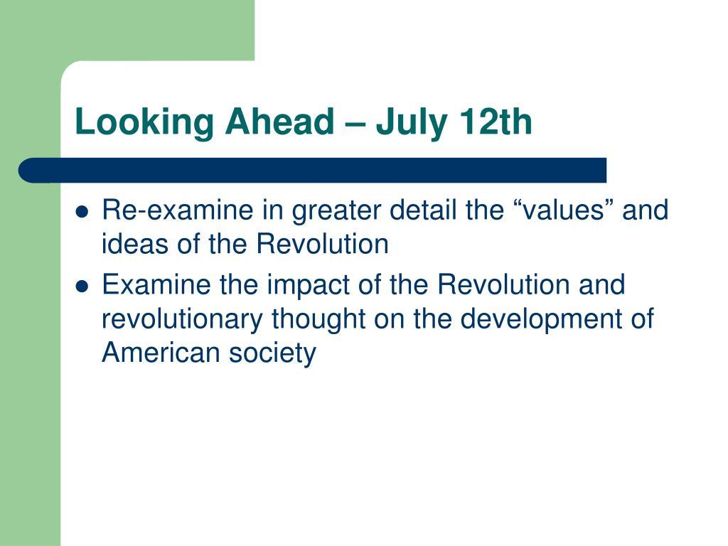 Looking Ahead – July 12th