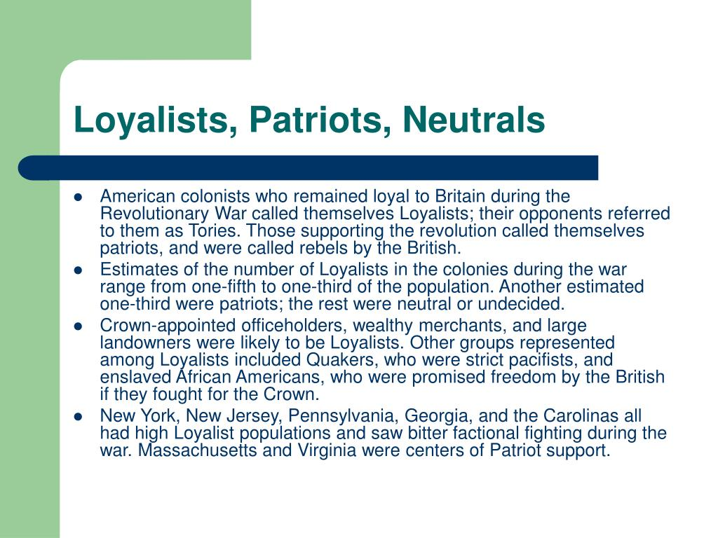 Loyalists, Patriots, Neutrals