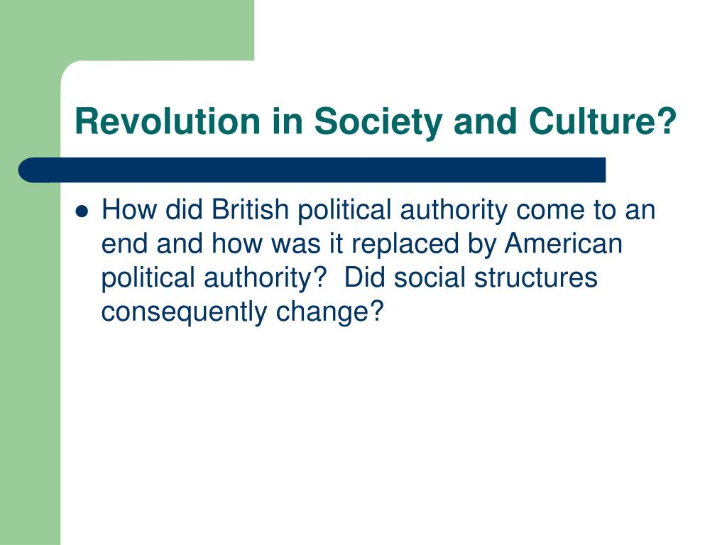 Revolution in Society and Culture?