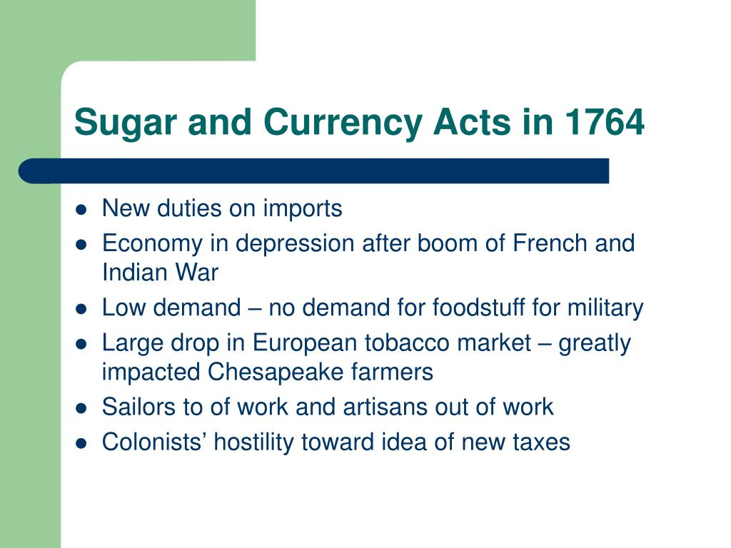 Sugar and Currency Acts in 1764