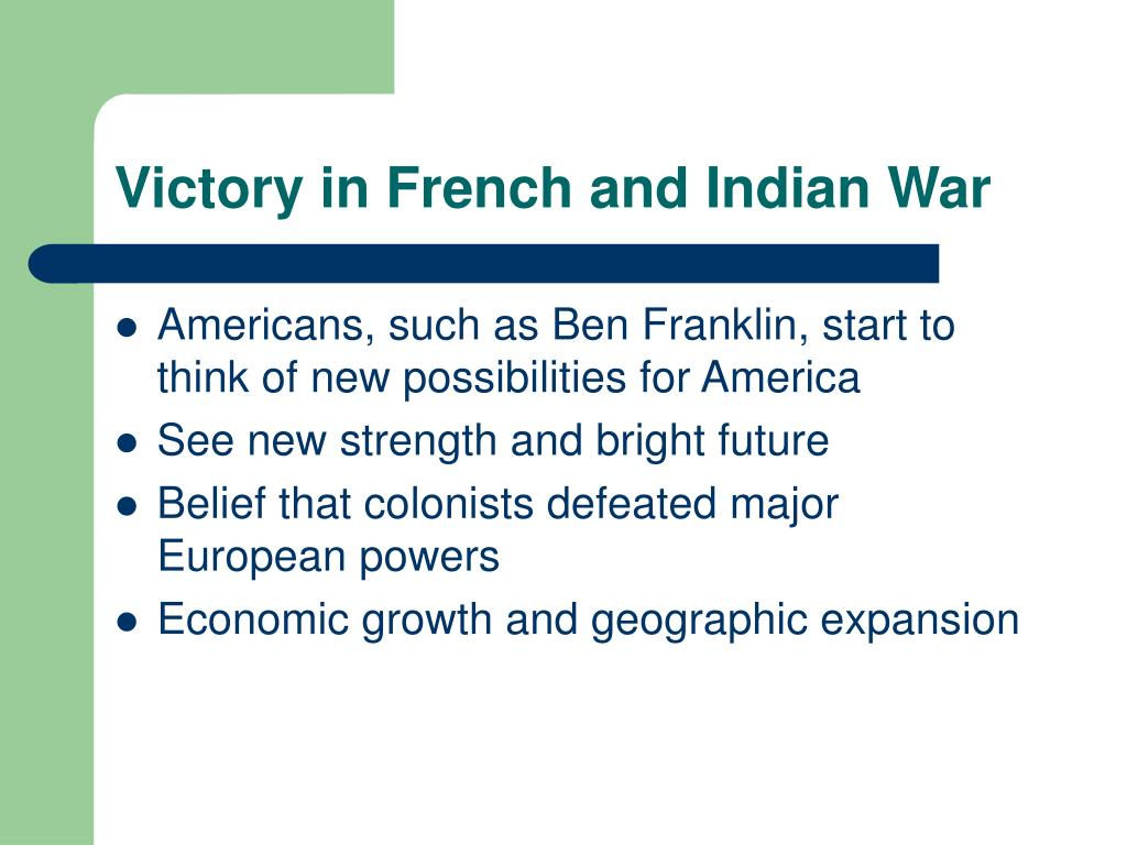 Victory in French and Indian War