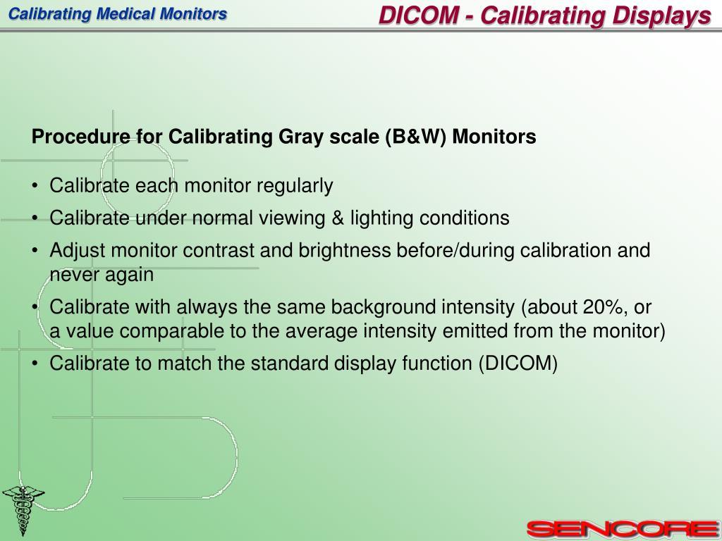 DICOM - Calibrating Displays