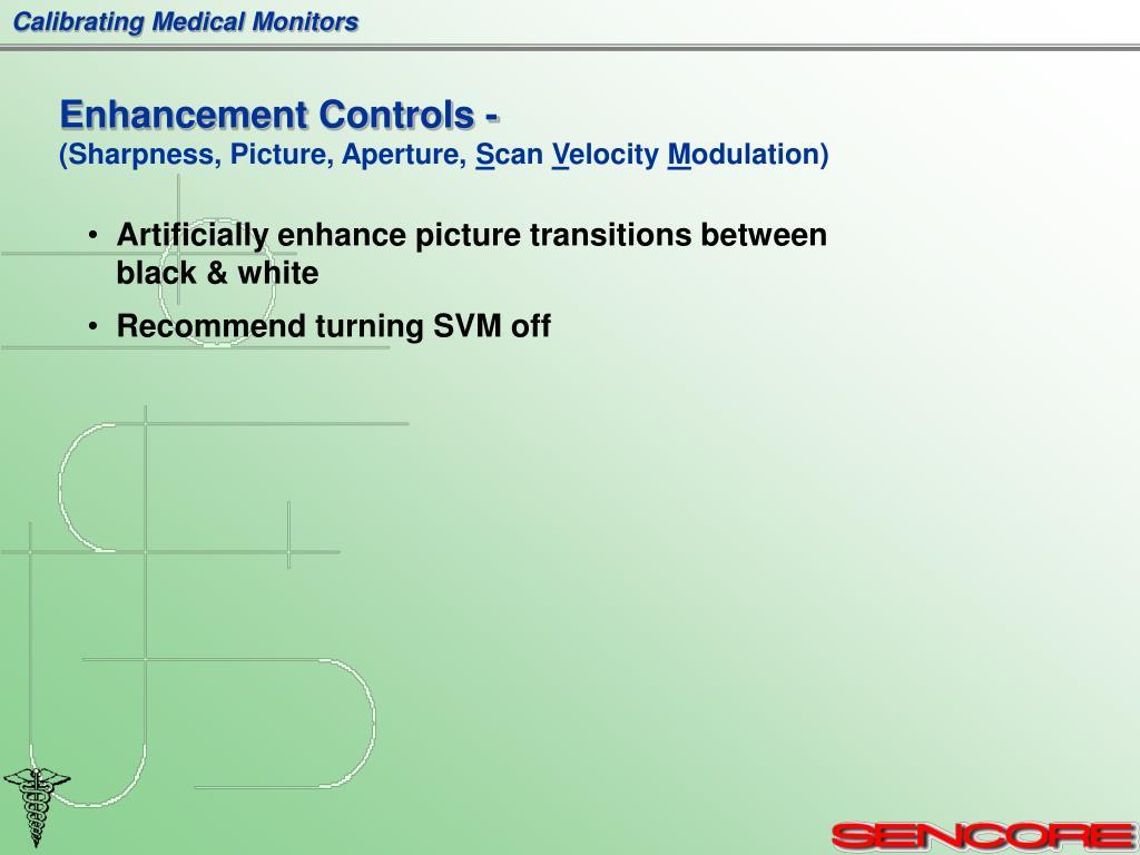 Enhancement Controls -
