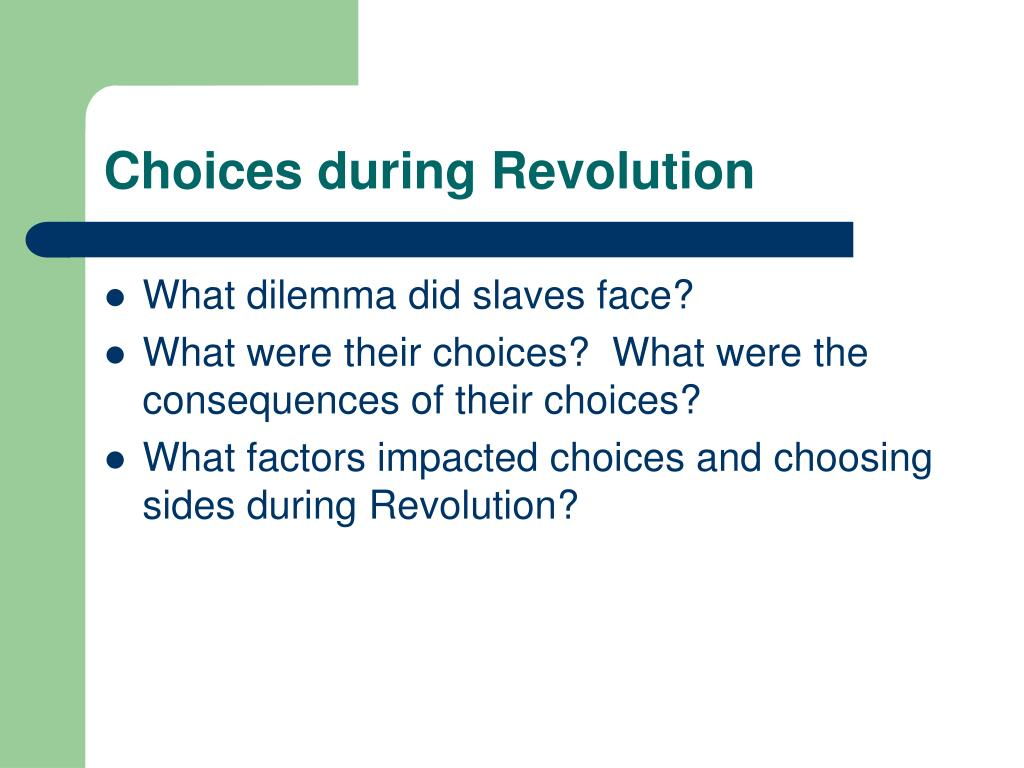 Choices during Revolution