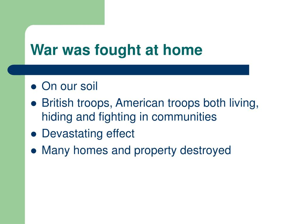 War was fought at home