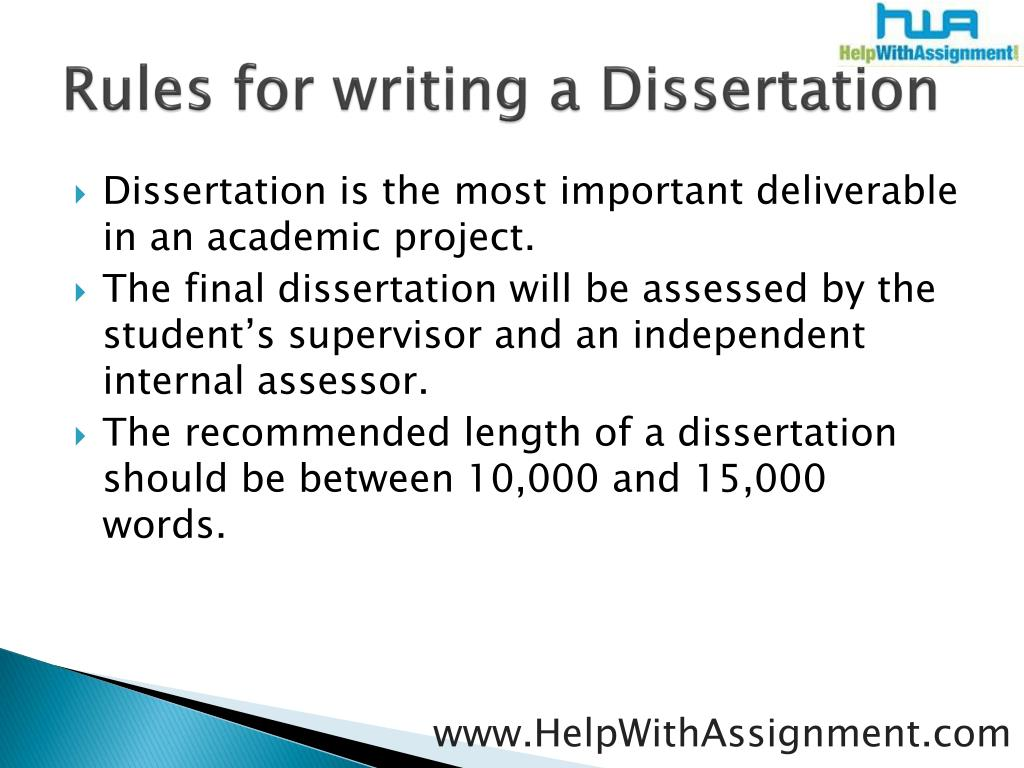 Rules for writing a Dissertation