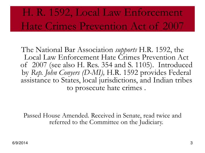 H r 1592 local law enforcement hate crimes prevention act of 2007
