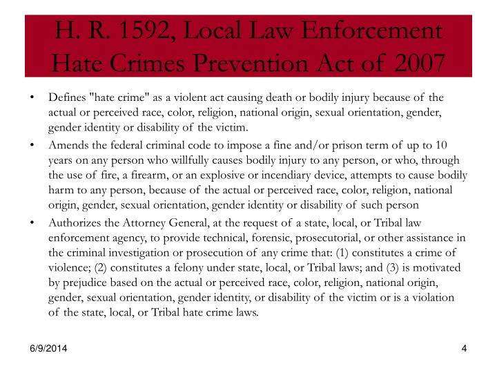 H. R. 1592, Local Law Enforcement Hate Crimes Prevention Act of 2007