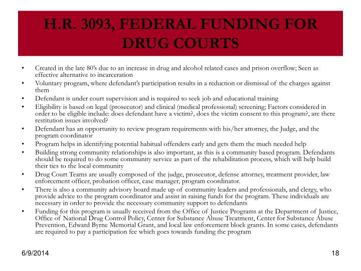 H.R. 3093, FEDERAL FUNDING FOR DRUG COURTS