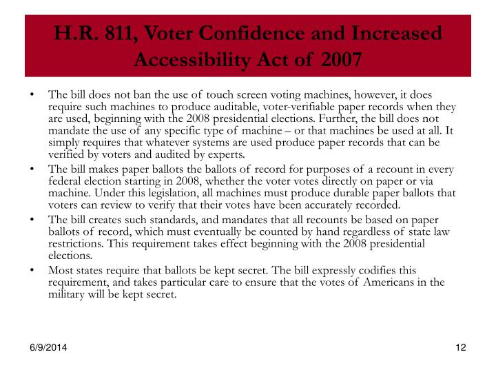 H.R. 811, Voter Confidence and Increased Accessibility Act of 2007