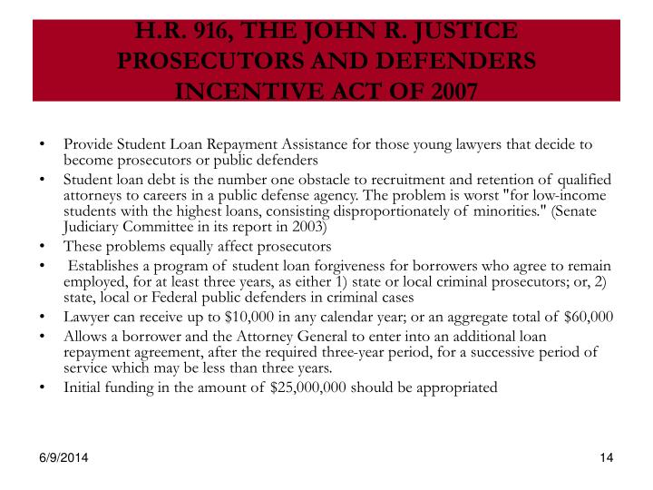 H.R. 916, THE JOHN R. JUSTICE PROSECUTORS AND DEFENDERS INCENTIVE ACT OF 2007