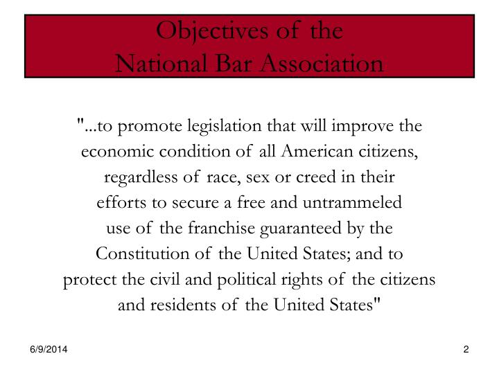 Objectives of the national bar association
