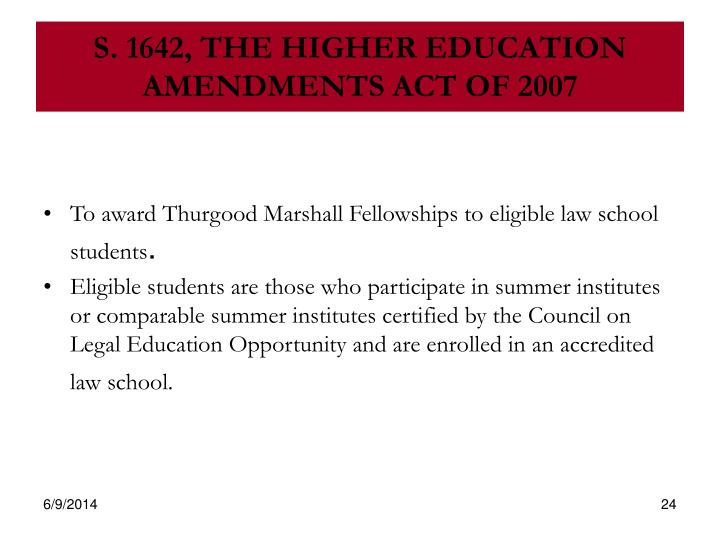 S. 1642, THE HIGHER EDUCATION AMENDMENTS ACT OF 2007