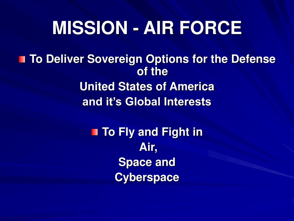 MISSION - AIR FORCE